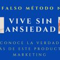 VIVE SIN ANSIEDAD DE e.g. EL FALSO MÉTODO Nº 1